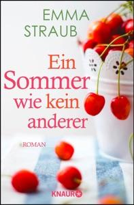 Ein Sommer wie kein anderer - Emma Straub pdf download