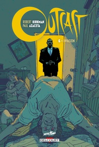 Outcast T06 - Robert Kirkman & Paul Azaceta pdf download
