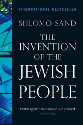 The Invention of the Jewish People - Shlomo Sand & Yael Lotan
