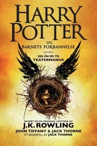 Harry Potter og Barnets forbannelse - J.K. Rowling, John Tiffany, Jack Thorne & Torstein Bugge Høverstad pdf download