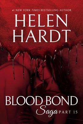 Blood Bond: 15 - Helen Hardt
