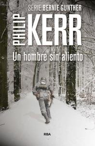 Un hombre sin aliento - Philip Kerr pdf download