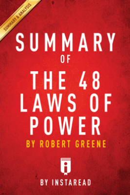 Summary of The 48 Laws of Power - Instaread