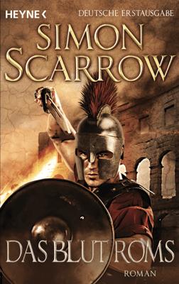Das Blut Roms - Simon Scarrow pdf download