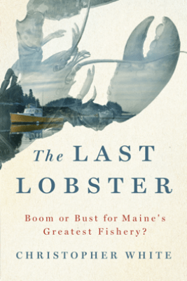 The Last Lobster - Christopher White