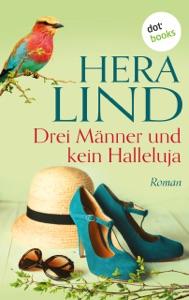Drei Männer und kein Halleluja - Hera Lind pdf download