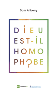 Dieu est-il homophobe ? - Sam Allberry pdf download