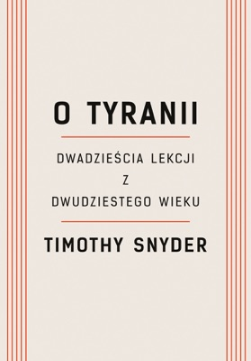 O tyranii - Timothy Snyder pdf download