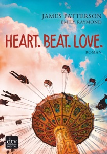 Heart. Beat. Love. - James Patterson & Emily Raymond pdf download