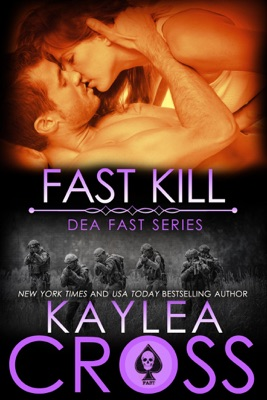 Fast Kill - Kaylea Cross pdf download