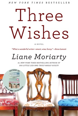 Three Wishes - Liane Moriarty pdf download
