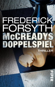 McCreadys Doppelspiel - Frederick Forsyth pdf download