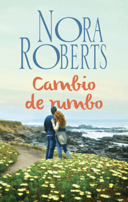 Cambio de rumbo - Nora Roberts pdf download