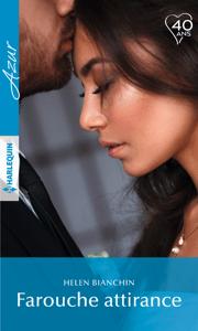 Farouche attirance - Helen Bianchin pdf download