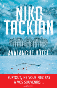 Avalanche Hôtel - Niko Tackian pdf download