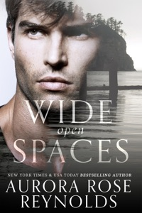 Wide Open Spaces - Aurora Rose Reynolds pdf download