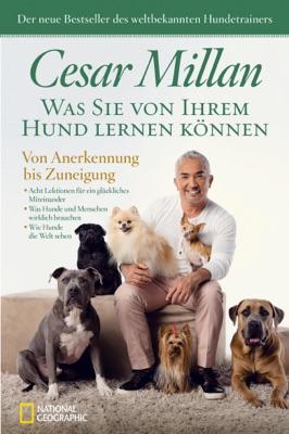 Was Sie von Ihrem Hund lernen können - Cesar Millan pdf download