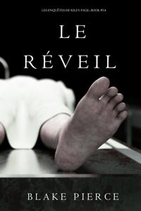Le Réveil (Les Enquêtes de Riley Page – Tome 14) - Blake Pierce pdf download