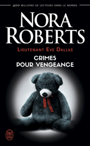 Lieutenant Eve Dallas (Tome 37,5) - Crimes pour vengeance - Nora Roberts pdf download