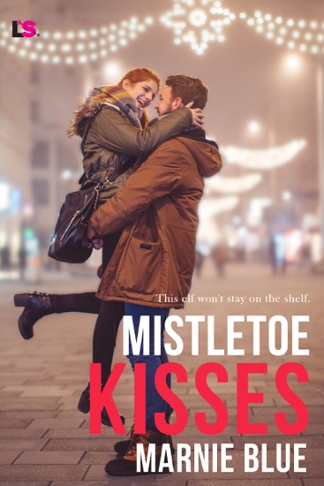Mistletoe Kisses by Marnie Blue pdf download