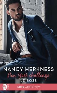 New York Challenge (Tome 1) - Le boss - Nancy Herkness pdf download