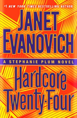 Hardcore Twenty-Four - Janet Evanovich pdf download