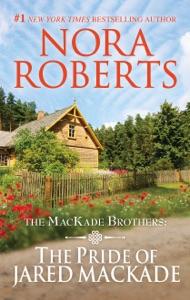 The Pride of Jared MacKade - Nora Roberts pdf download