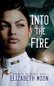 Into the Fire - Elizabeth Moon pdf download