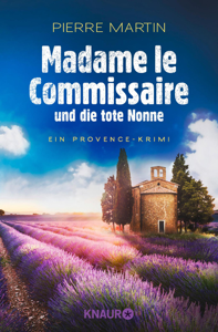 Madame le Commissaire und die tote Nonne - Pierre Martin pdf download