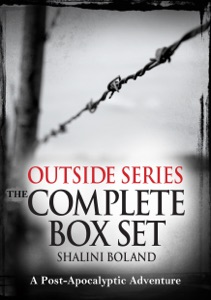 Outside Series: The Complete Box Set: A Post-Apocalyptic Adventure - Shalini Boland pdf download
