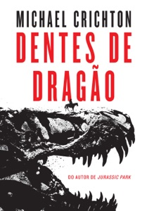 Dentes de dragão - Michael Crichton pdf download