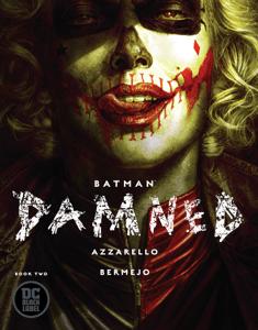 Batman: Damned (2018-) #2 - Brian Azzarello & Lee Bermejo pdf download