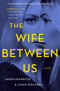 The Wife Between Us - Greer Hendricks & Sarah Pekkanen pdf download