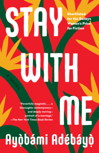 Stay with Me - Ayobami Adebayo pdf download