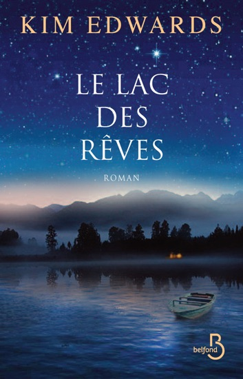 Le Lac des rêves by Kim Edwards PDF Download