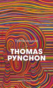 Výkřik techniky - Thomas Pynchon pdf download