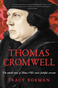 Thomas Cromwell - Tracy Borman pdf download