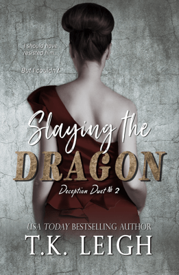 Slaying The Dragon - T.K. Leigh pdf download