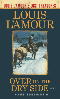 Over on the Dry Side (Louis L'Amour's Lost Treasures) - Louis L'Amour pdf download