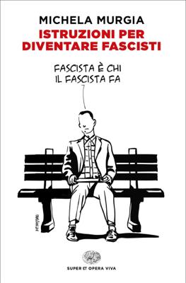 Istruzioni per diventare fascisti - Michela Murgia pdf download