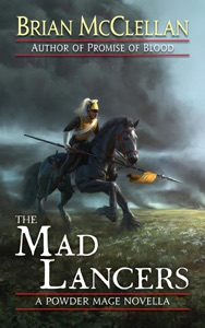The Mad Lancers - Brian McClellan pdf download