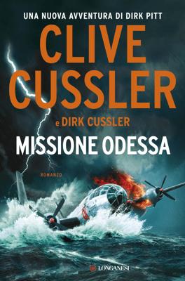 Missione Odessa - Clive Cussler & Dirk Cussler pdf download