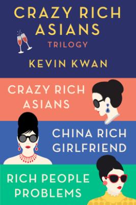 The Crazy Rich Asians Trilogy Box Set - Kevin Kwan