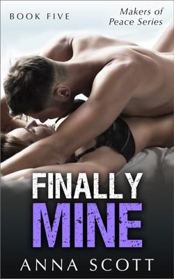 Finally Mine - Book Five - Anna Scott pdf download