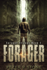 Peter R Stone - Forager (Forager - A Post Apocalyptic/Dystopian Trilogy)  artwork