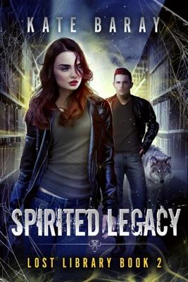 Spirited Legacy - Kate Baray pdf download