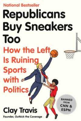 Republicans Buy Sneakers Too - Clay Travis