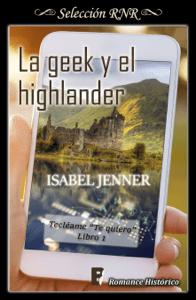 La geek y el highlander - Isabel Jenner pdf download