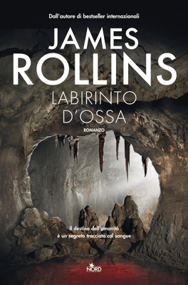 Labirinto d'ossa - James Rollins pdf download