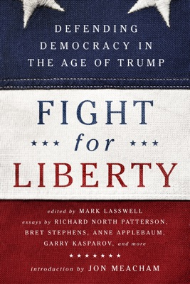 Fight for Liberty - Mark Lasswell & Jon Meacham pdf download
